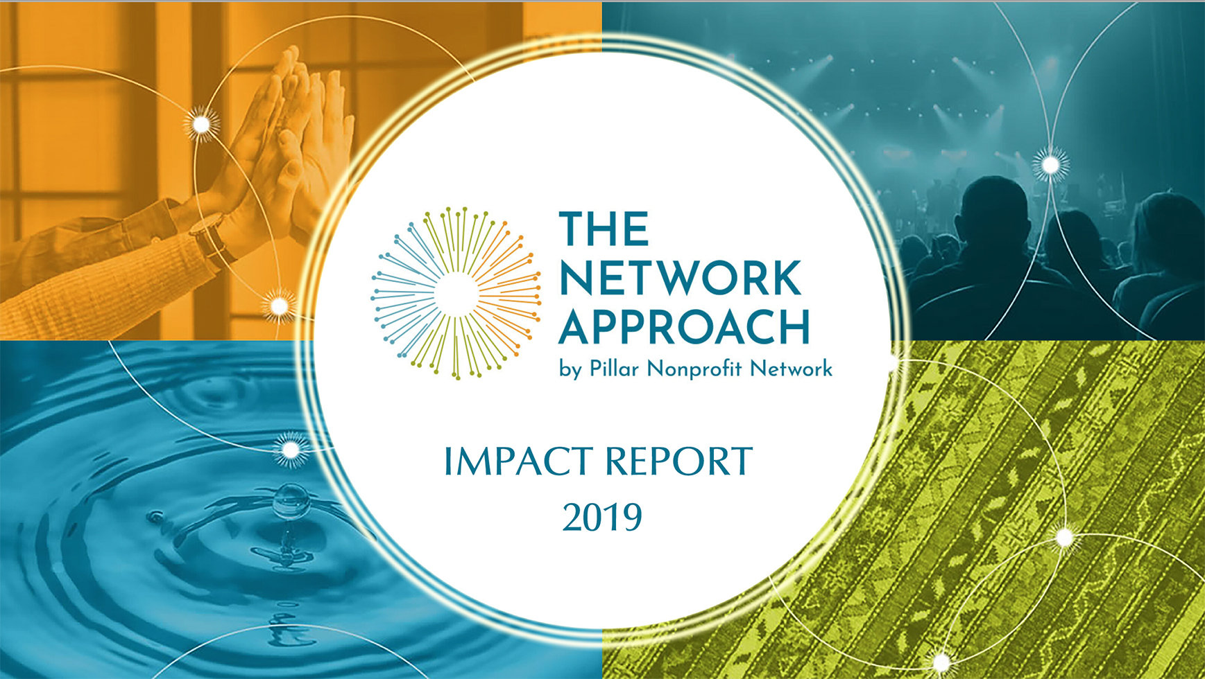 The Network Approach - Pillar's 2019 Impact Report